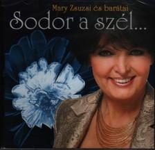 MARY ZSUZSI - SODOR A SZÉL...