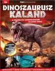 Brezvai Edit - szerk. - Top Bookazine - Dinoszaurusz kaland