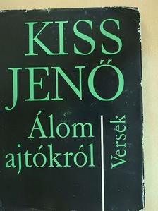 Kiss Jenő - Álom ajtókról [antikvár]