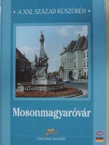 Botos Gábor - Mosonmagyaróvár [antikvár]