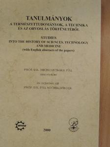 Alvári Csaba - Tanulmányok a természettudományok, a technika és az orvoslás történetéből 2000 [antikvár]