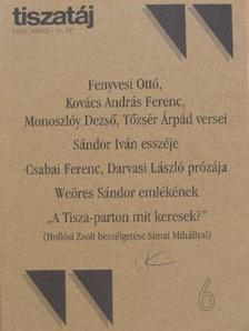 Alföldy Jenő - Tiszatáj 2003. június [antikvár]