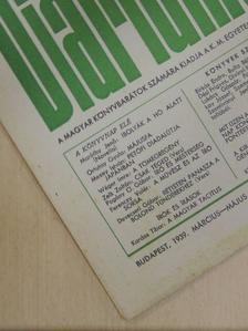 Anton Zischka - Magyar Könyvbarátok Diáriuma 1939. március-május [antikvár]