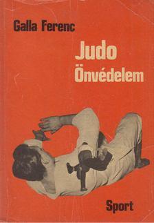 GALLA FERENC - Judo - Önvédelem [antikvár]