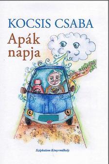 Kocsis Csaba - Apák napja