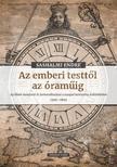 Sashalmi Endre - Az emberi testtől az óraműig (Második kiadás)
