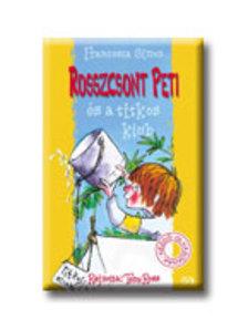 Francesca Simon - Rosszcsont Peti és a titkos klub