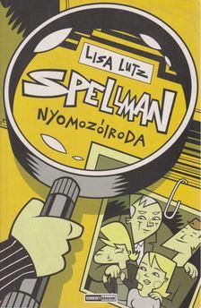 LUTZ, LISA - Spellman nyomozóiroda [antikvár]