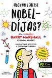 Barry Marshall, Bernard Caleo - Hogyan lehetsz Nobel-díjas?