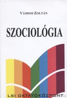 Vámosi Zoltán - Szociológia [antikvár]