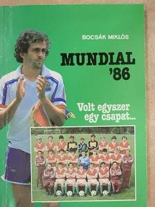 Bocsák Miklós - Mundial '86 [antikvár]