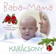 BABA-MAMA KARÁCSONY CD ÉNEKEL HAINFART MÁRTA ZENEPEDAGÓGUS