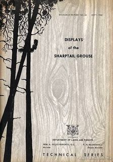 Lumsden, Harry G. - Displays of the Sharptail Grouse [antikvár]