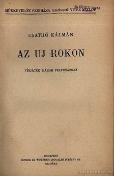 Csathó Kálmán - Az új rokon [antikvár]