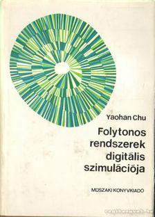 Chu, Yaohan - Folytonos rendszerek digitális szimulációja [antikvár]
