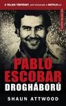 Shaun Attwood - Pablo Escobar drogháború [eKönyv: epub, mobi]