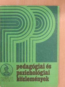 Juhász Ferenc - Pedagógiai és Pszichológiai Közlemények 1971/1. [antikvár]