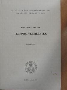 Bartke István - Telephelyelméletek [antikvár]