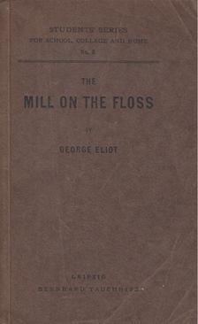 George Eliot - The Mill on the Floss [antikvár]
