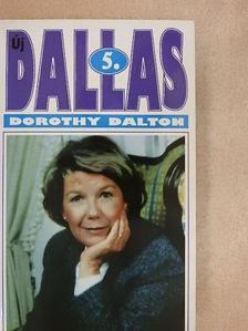 Dorothy Dalton - Új Dallas 5. [antikvár]