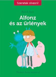 Bartók Imre - Alfonz és az űrlények