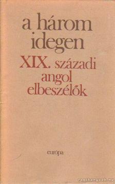 Gy. Horváth László - A három idegen I. kötet [antikvár]