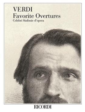 Verdi - FAVORITE OUVERTURES. CELEBRI SINFONIE D'OPERA. FULL SCORE