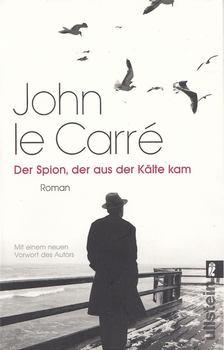 JOHN LE CARRÉ - Der Spion, der aus der Kälte kam [antikvár]