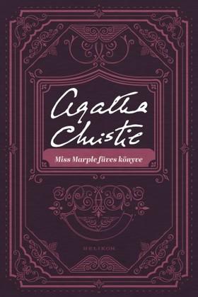 Agatha Christie - Miss Marple füves könyve [eKönyv: epub, mobi]