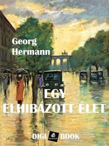 HERMANN, GEORG - Egy elhibázott élet [eKönyv: epub, mobi]