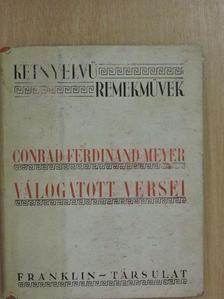 Conrad Ferdinand Meyer - Conrad Ferdinand Meyer válogatott versei [antikvár]