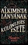 Theodora Goss - Az alkimista lányának különleges esete [eKönyv: epub, mobi]