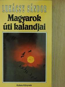 Almási Balogh Pál - Magyarok úti kalandjai [antikvár]