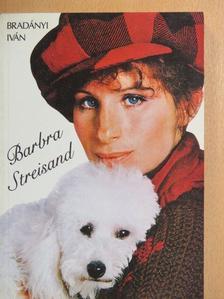 Bradányi Iván - Barbra Streisand [antikvár]