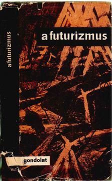 Szabó György - A futurizmus [antikvár]