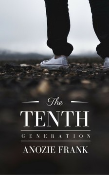 Frank Anozie - The Tenth Generation [eKönyv: epub, mobi]