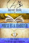Markus Tina - Adventi Mesék és Pircsi és a zombizűr - Két könyv egyben [eKönyv: epub, mobi]