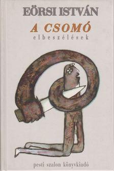 Eörsi István - A csomó [antikvár]