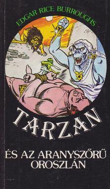 Edgar Rice Burroughs - Tarzan és az aranyszőrű oroszlán [antikvár]