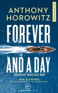 Anthony Horowitz - Örökké meg egy nap