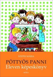 SZEPES MÁRIA - Pöttyös Panni - Eleven képeskönyv [eKönyv: epub, mobi]
