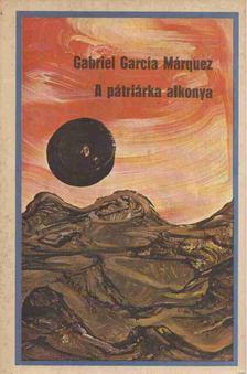 Gabriel García Márquez - A pátriárka alkonya [antikvár]