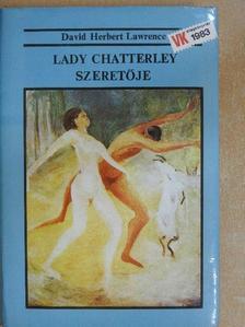 David Herbert Lawrence - Lady Chatterley szeretője [antikvár]