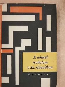 Benedek Marcell - A német irodalom a XX. században [antikvár]