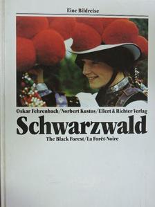 Norbert Kustos - Schwarzwald/The Black Forest/La Forét-Noire [antikvár]