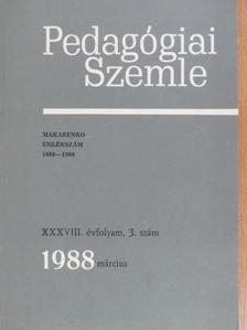 A. Sz. Makarenko - Pedagógiai Szemle 1988. március [antikvár]