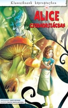 Lewis Carroll - Alice Csodaországban (képregény) [eKönyv: pdf]