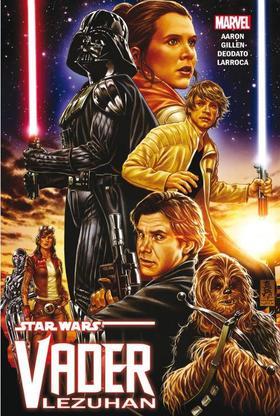 Jason Aaron és Kieron Gillen - Star Wars: Vader lezuhan (képregény)