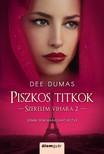Dee Dumas - Piszkos titkok [eKönyv: epub, mobi]