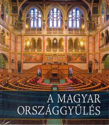 Kerekes Margit - A magyar Országgyűlés [antikvár]